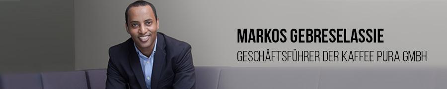 Markos Gebreselassie, Geschäftsführer KAFFEE PURA